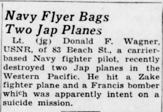 Donald F. Wagner--Navy flyer bags two Jap planes