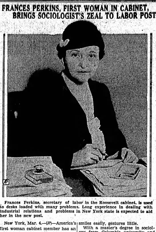 Frances Perkins, First Woman to Serve in a Cabinet Position March 4, 1933