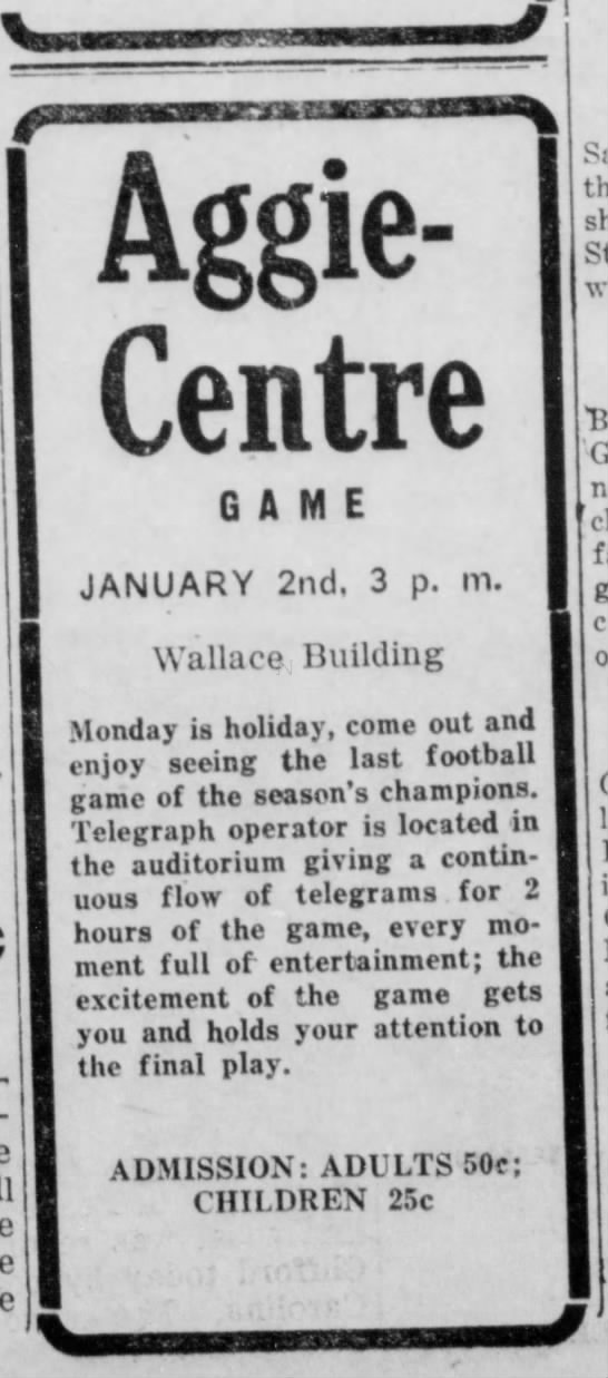 1922 Dixie Classic- Texas A&M vs Centre College. A few days before the game