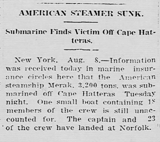 American steamship Merak sunk off Cape Hatteras Tuesday by a submarine.