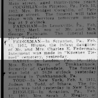 Death Blume FEDERMAN, infant daughter of Mr. and Mrs. Charles E. FEDERMAN.